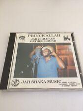 "PRINCE ALLAH ""JAH CHILDREN GATHER ROUND"" ON THE SHAKA MUSIC LABEL CD."