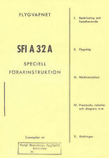 SAAB A32A LANSEN - FLIGHT MANUAL ( FLYGVAPNET SPECIELL FORARINSTRUKTION ) 1956