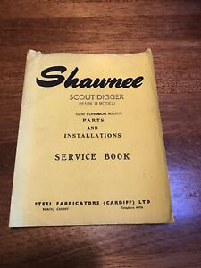 Fordson Major Shawnee Scout Digger Owners Information Pack