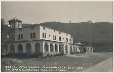 El Patio Courts, Tamazunchale S.L.P. Mexico RPPC