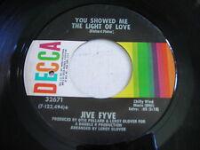 Jive Fyve You Showed Me the Light of Love 1970 45rpm VG++