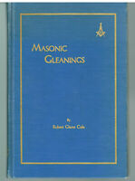 Masonic Gleanings by Robert Cole 1956 2nd Ed. SIGNED Vintage Book!
