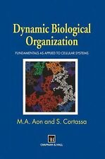 Dynamic Biological Organization : Fundamentals As Applied to Cellular Systems...