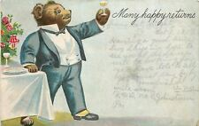 Fantasy~Dressed Bear In Tuxedo Proposes Toast~Many Happy Returns~Embossed~1907