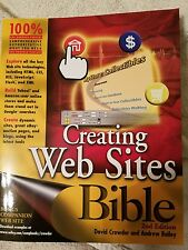 Creating Web Sites BIBLE 2nd Edition By David Crowder & Andrew  Bailey