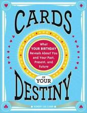Cards of Your Destiny by Robert Lee Camp (2014, Paperback)