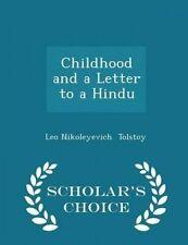 Childhood Letter Hindu - Scholar's Choice Edition by Tolstoy Leo Nikoleyevich