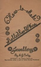 How to Make Rolled Gold Wire Jewellery by C.G.Oxley, undated paperback booklet