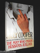SIGNED; The Man Who Made Husbands Jealous by Jilly Cooper (Hardback, 1993-1st)