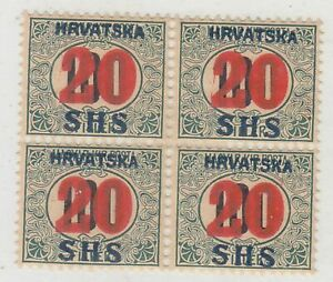 YUGOSLAVIA CROATIA  1918  UNISSUE 20F BLOCK OF FOUR ON 1915 ISSUE