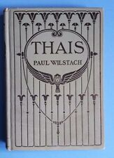 Thais 1911 by Paul Wilstach Illustrated Vintage Book A Play in four Acts