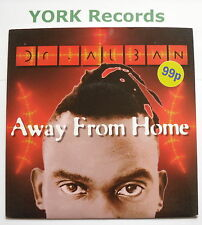 """DR ALBAN - Away From Home - Excellent Condition 7"""" Single Logic 74321 222687"""