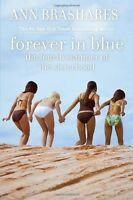 Very Good, Forever in Blue: The Fourth Summer of the Sisterhood (Summers of the