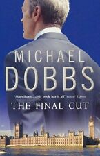 The Final Cut (House of Cards Trilogy, Book 3),Michael Dobbs- 9780007375158