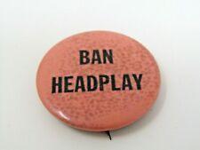 Ban Headplay Pin Button Vintage