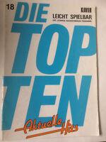 Die TOP TEN - Aktuelle Hits : Heft 18 - Klavier leicht spielbar