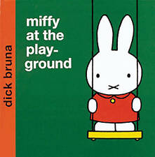 Miffy Story Book - MIFFY AT THE PLAYGROUND  by Dick Bruna - Hardback - NEW