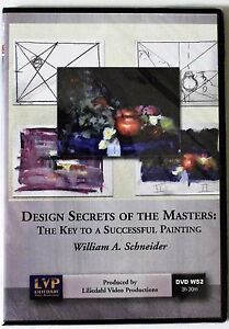 William Schneider: Design Secrets of Masters, Key to a Successful Painting DVD
