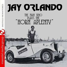 Jay Orlando - The Man Who Plays the Horn Aplenty [New CD] Manufactured On Demand