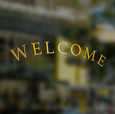 x1 Welcome Door Sticker, Gold, Tea Shop, Hotel, Bar, Coffee, Restaurant, Pub