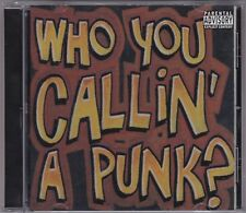 Who You Callin' A Punk - Skate Rock Compilation - CD KWALA Australia