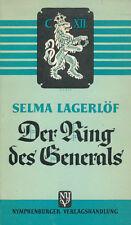 Selma LAGERLÖF: DER RING DES GENERALS. Erzählung. 1950. -------- Buch - Schweden