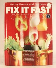 Good! Fix It Fast Cook Book: by Better Homes and Gardens (1983 HC)