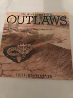 GREATEST HITS OF THE OUTLAWS HIGH TIDES FOREVER 1982 GREAT CONDITION! NM+NM!!