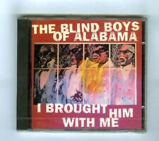 CD (NEW) THE BLIND BOYS OF ALABAMA I BROUGHT HIM WITH ME