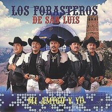 Forasteros De San Luis : Mi Amigo Y Yo CD