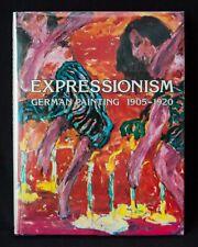 EXPRESSIONISM: GERMAN PAINTING 1905-1920 Paul Vogt 1980 HB/DJ Abrams