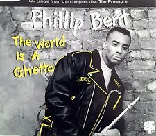 Phillip Bent Maxi CD The World Is A Ghetto - Germany (EX+/EX+)