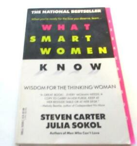 What Smart Women Know -Paperback   by Steven Carter  (Author), Julia Sokol