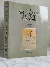 LA SAUVEGARDE DE L'ART FRANCAIS Cahier 3 1983 Picard 1984