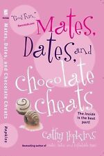 Mates, Dates, and Chocolate Cheats ( Hopkins, Cathy ) Used - VeryGood