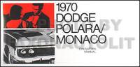 1970 Dodge Polara and Monaco Owners Manual 70 Owner Operator Guide Book