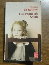 Tatiana de Rosnay: Elle s'appelait Sarah/ Le Livre de Poche, 2008