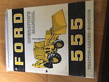 NEW HOLLAND FORD OPERATOR TRACTOR MANUAL 555 operator's BACKHOE