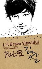 L's Bravo Viewtiful Part2 Photo essay book Korean Idol INFINITE Band Hallyu Star