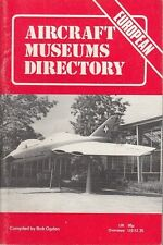 L- AIRCRAFT MUSEUM DIRECTORY EURPEAN EDITION - OGDEN--- 1a ED.- 1978- S- YDS95