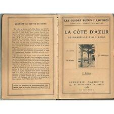 De MARSEILLE à SAN REMO La CÔTE D'AZUR Grasse Hyères Guides Bleus Illustrés 1930