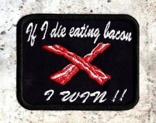 If I die eating bacon patch love of bacon crest Iron to Sew on Patch Badge