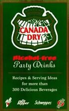 Canada Dry Alcohol-Free Party Drinks: Recipes & Serving Ideas for More-ExLibrary
