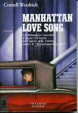 Cornell WOOLRICH Manhattan Love Song Interno Giallo Mondadori 1 Edizione 1989