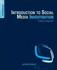 Introduction to Social Media Investigation: A Hands-on Approach by Golbeck, J…