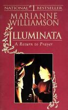 NEW - Illuminata: A Return to Prayer by Williamson, Marianne