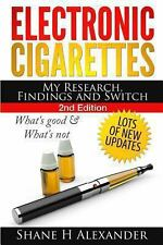 Electronic Cigarettes - My Research Findings and Switch: What's Good & What's No