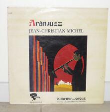 JEAN CHRISTIAN MICHEL Aranjuez LP VINYL 33 Tours 521041 Riviera Quatuor Orgue