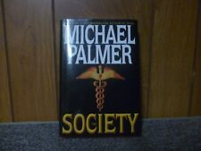 The Society Michael Palmer (Hardcover)