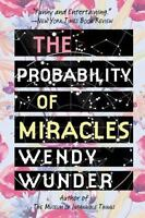 The Probability of Miracles , Wunder, Wendy